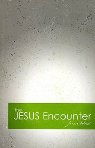 The Jesus Encounter