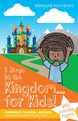 5 Steps To The Kingdom For Kids