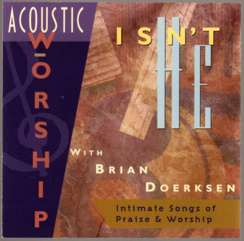 Acoustic Worship: Isn't He [MP3]