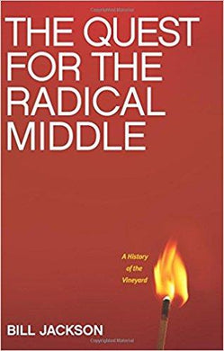 Quest For The Radical Middle