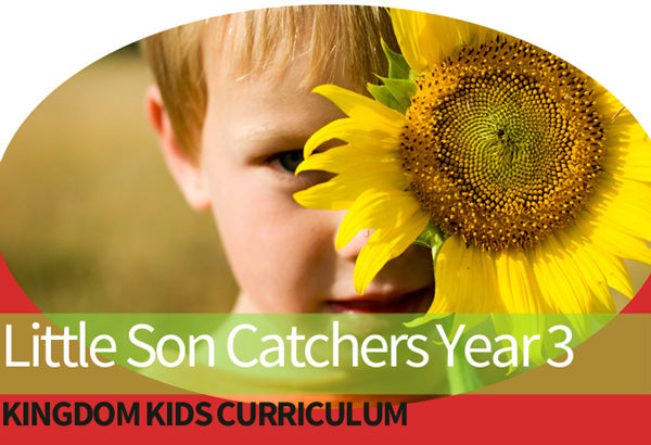 Little Son Catchers Preschool Curriculum - YEAR 3