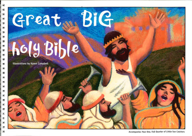 Great Big Holy Bible – Fall Year 1