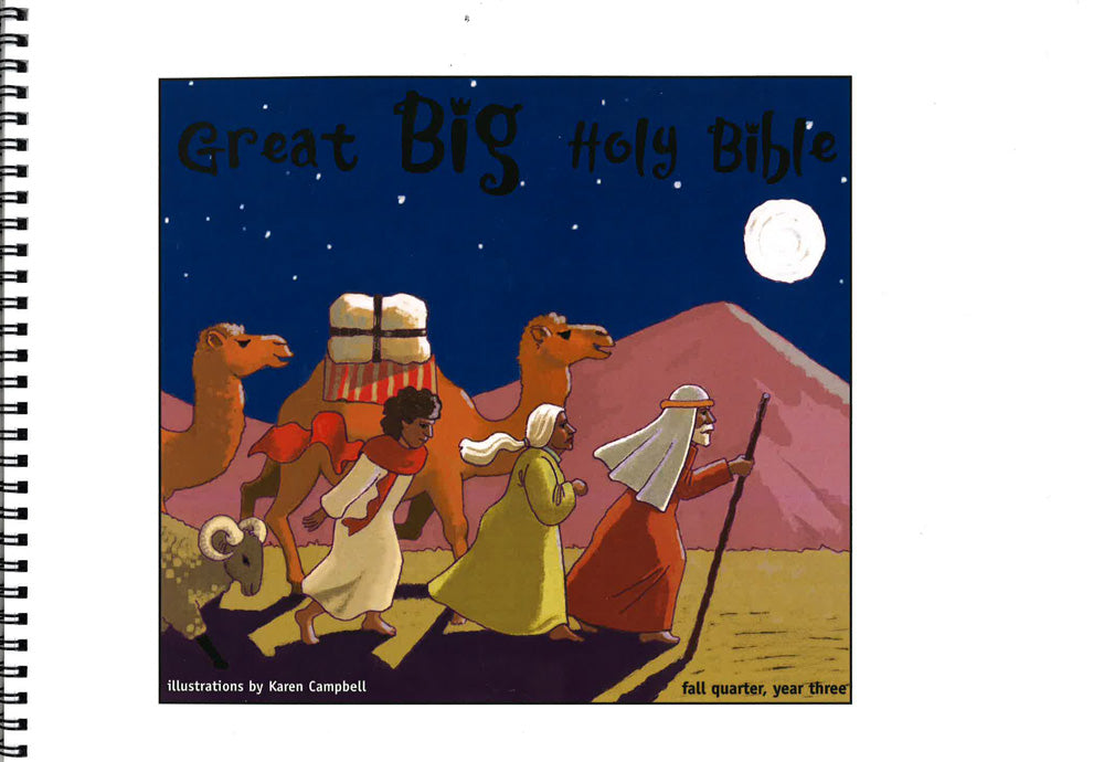 Great Big Holy Bible – Fall Year 3