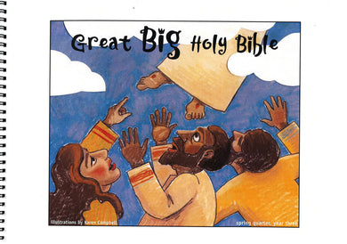 Great Big Holy Bible – Spring Year 3