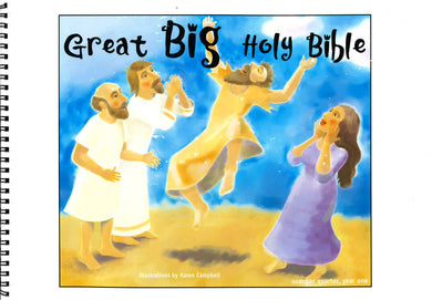 Great Big Holy Bible – Summer Year 1