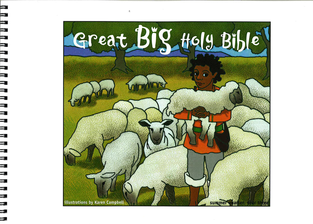 Great Big Holy Bible – Summer Year 3