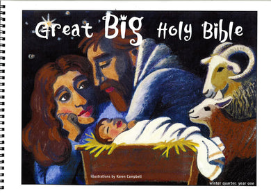 Great Big Holy Bible – Winter Year 1