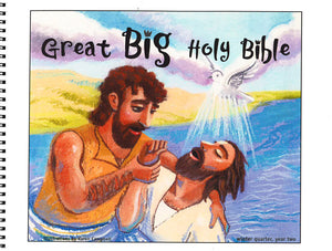 Great Big Holy Bible – Winter Year 2