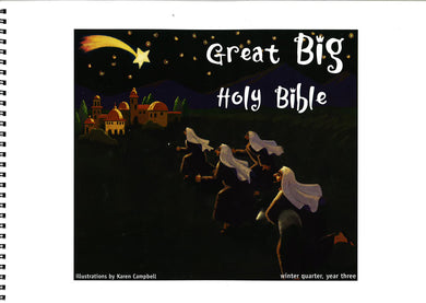 Great Big Holy Bible – Winter Year 3