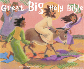 Great Big Holy Bible – Spring Year 1