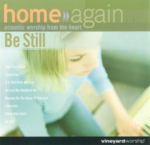 Home Again: Be Still [MP3]