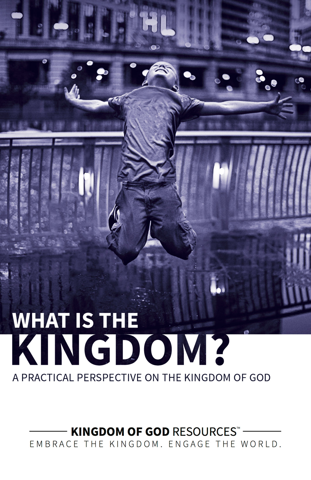 What Is The Kingdom?