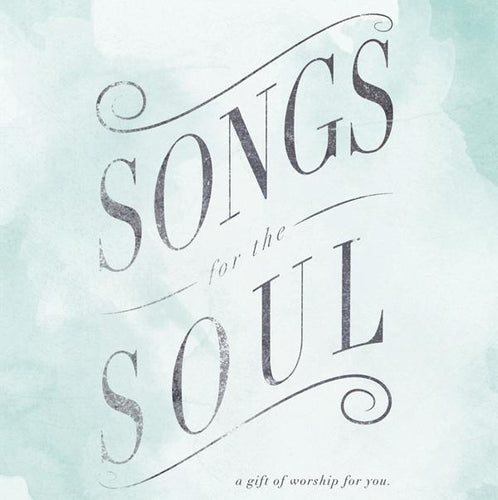 Songs For The Soul