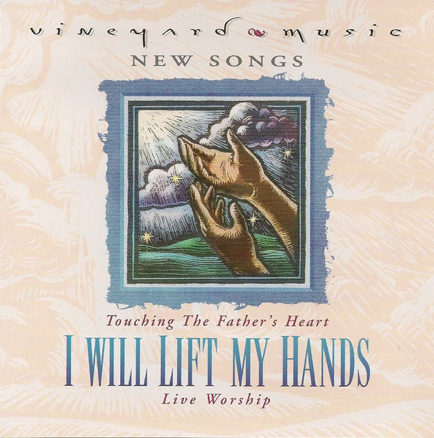 Touching The Father's Heart #29 - I Will Lift My Hands [MP3]