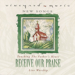 Touching The Father's Heart #30 - Receive Our Praise [MP3]