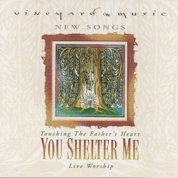 Touching The Father's Heart #34 – You Shelter Me [MP3]