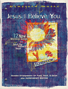 Touching The Father's Heart #42 - Jesus I Believe You [PDF Songbook]