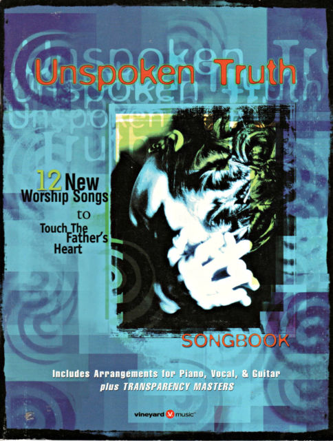 Touching The Father's Heart #43 - Unspoken Truth [PDF Songbook]