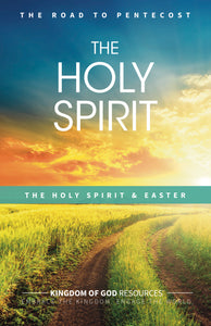 The Holy Spirit Series - 8 Weeks from Easter to Pentecost 2018