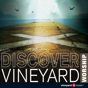 Discover Vineyard Worship [MP3]