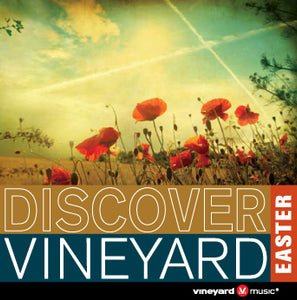 Discover Vineyard Easter [MP3]