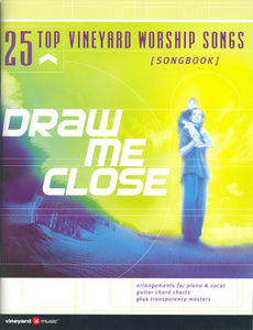 Top 25 - Draw Me Close [PDF Songbook]