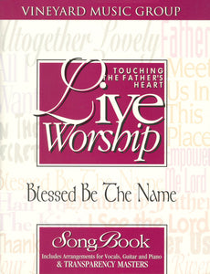 Touching The Father's Heart #24 - Blessed Be The Name [PDF Songbook]