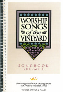Worship Songs Of The Vineyard – Volume 2 [PDF Songbook]