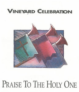 Praise To The Holy One [PDF Songbook]
