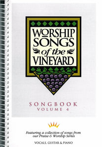 Worship Songs Of The Vineyard – Volume 4 [PDF Songbook]