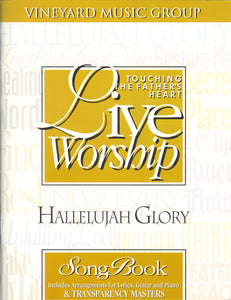 Touching The Father's Heart #22 - Hallelujah Glory [PDF Songbook]