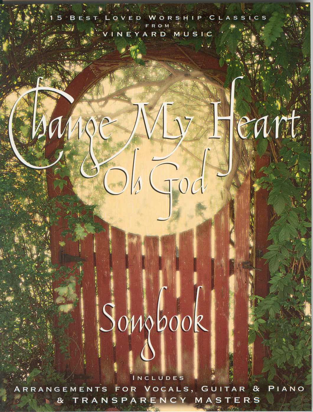 Change My Heart Oh God [PDF Songbook]