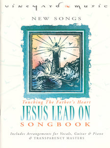 Touching The Father's Heart #28 - Jesus Lead On [PDF Songbook]