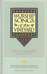Worship Songs Of The Vineyard – Volume 8 [PDF Songbook]