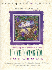 Touching The Father's Heart #32 - I Love Loving You [PDF Songbook]