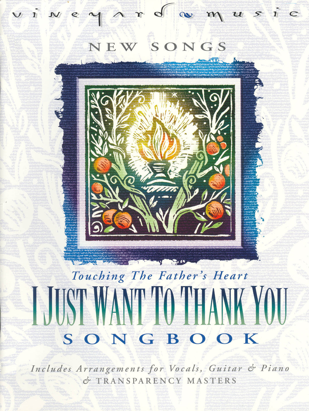 Touching The Father's Heart #36 - I Just Want To Thank You [PDF Songbook]