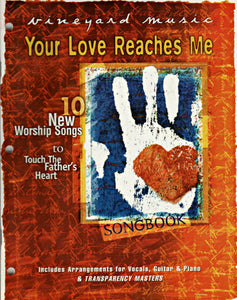 Touching The Father's Heart #37 - Your Love Reaches Me [PDF Songbook]