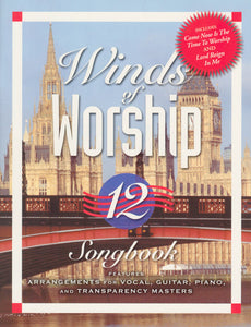 Winds Of Worship 12 – Live From London [PDF Songbook]