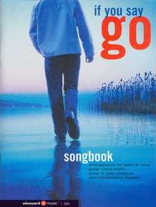 If You Say Go [PDF Songbook]