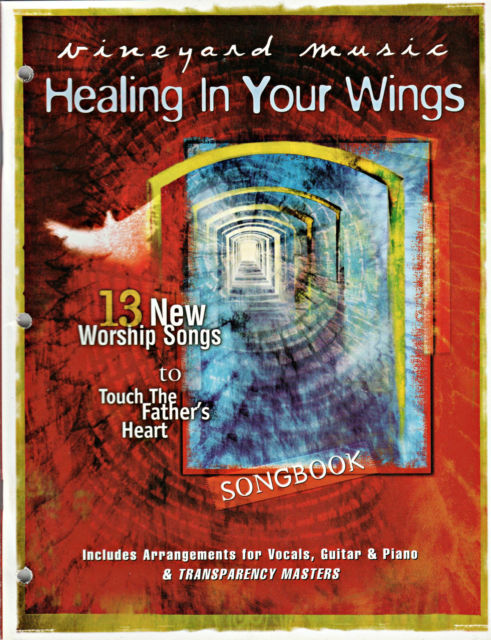 Touching The Father's Heart #40 - Healing In Your Wings [PDF Songbook]