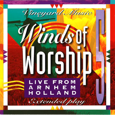 Winds Of Worship 5  – Live From Holland [MP3]