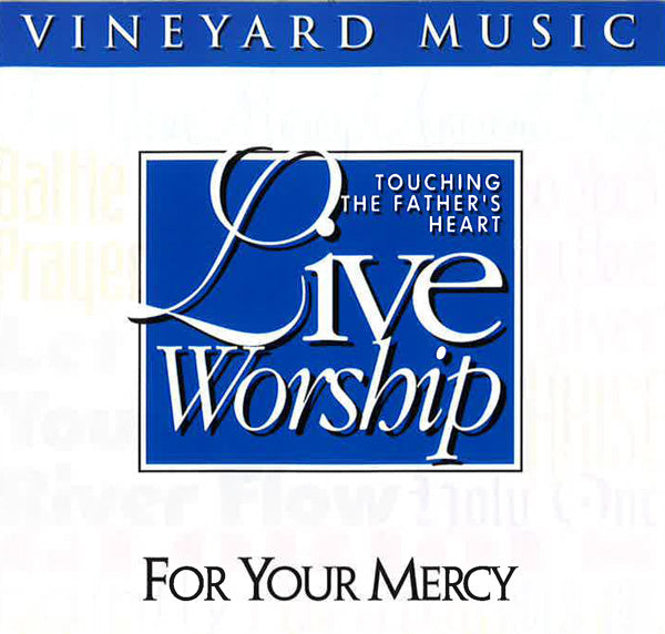 Touching The Father's Heart #25 - For Your Mercy [PDF Songbook]