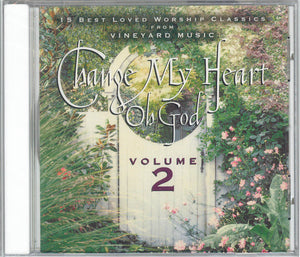 Change My Heart Oh God Volume 2 [MP3]