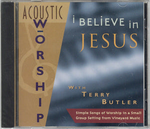 Acoustic Worship: I Believe In Jesus [MP3]