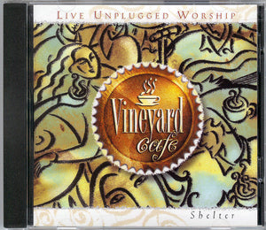 Vineyard Cafe – Shelter [MP3]