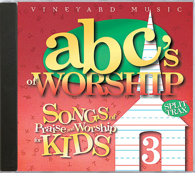 ABC's Of Worship Volume 3 [MP3]