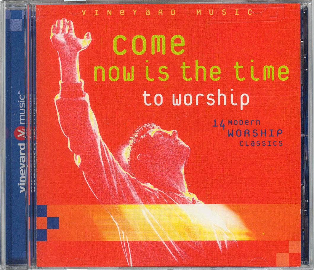 Come Now Is The Time To Worship [MP3]