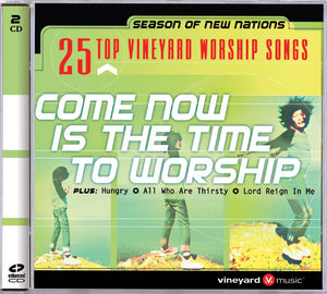 Top 25 – Come Now Is The Time To Worship [MP3]