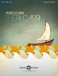 Fearless Now [PDF Songbook]