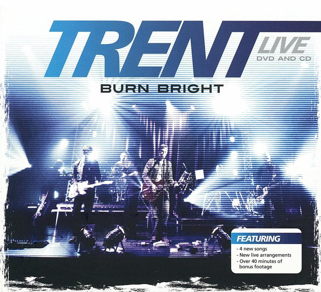 Trent Live – Burn Bright [MP3]